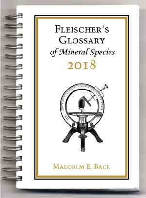 Fleischer's Glossary of Mineral Species 2018