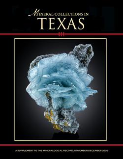 Mineral Collections in Texas III, v51 n6.1- <b>SORRY! SOLD OUT!</b>