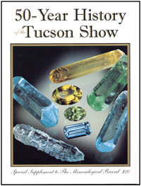A Fifty-Year History of the Tucson Show  [softcover]