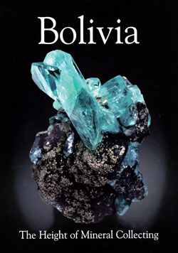 ExtraLapis English:  Bolivia — The Height of Mineral Collecting