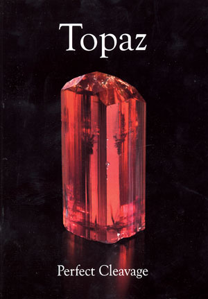 ExtraLapis English: Topaz; Perfect Cleavage