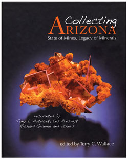 Collecting Arizona: State of Mines, Legacy of Minerals