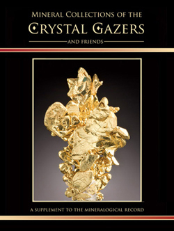 Mineral Collections of the Crystal Gazers and Friends