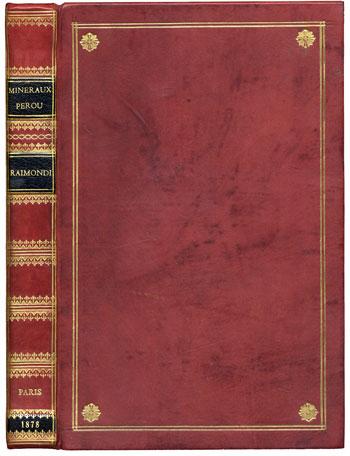 Raimondi's <i>Minéraux di Pérou</i> (1878)