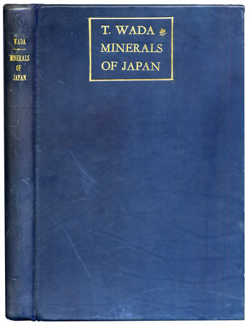 Wada's <i>Minerals of Japan</i> (1904)
