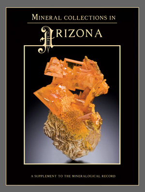 The Mineralogical Record Bookstore: Mineral Collections in Arizona - Wendell E. Wilson, Editor